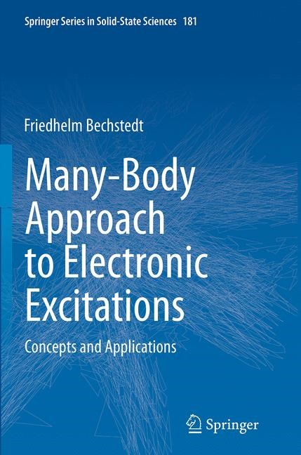Abbildung von Bechstedt | Many-Body Approach to Electronic Excitations | Softcover reprint of the original 1st ed. 2015 | 2016