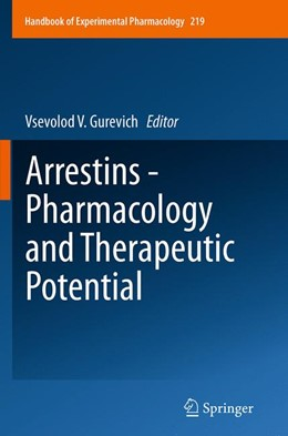 Abbildung von Gurevich   Arrestins - Pharmacology and Therapeutic Potential   Softcover reprint of the original 1st ed. 2014   2016   219