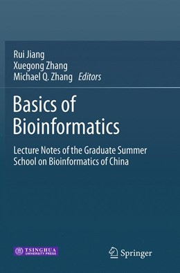 Abbildung von Jiang / Zhang | Basics of Bioinformatics | Softcover reprint of the original 1st ed. 2013 | 2016 | Lecture Notes of the Graduate ...