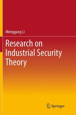 Abbildung von Li   Research on Industrial Security Theory   Softcover reprint of the original 1st ed. 2013   2016