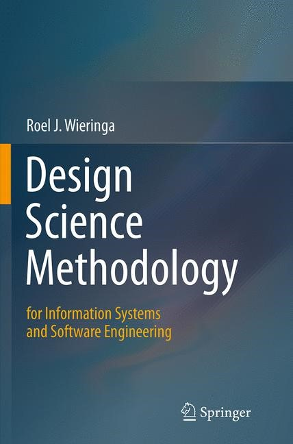 Abbildung von Wieringa | Design Science Methodology for Information Systems and Software Engineering | Softcover reprint of the original 1st ed. 2014 | 2016