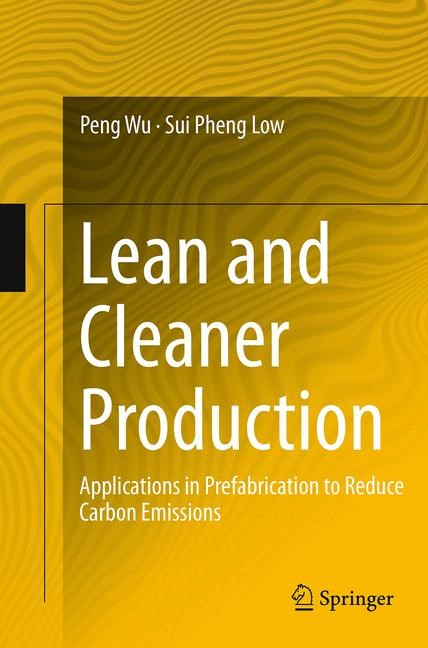 Abbildung von Wu / Low | Lean and Cleaner Production | Softcover reprint of the original 1st ed. 2013 | 2016