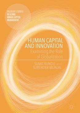 Abbildung von Kundu / Munjal | Human Capital and Innovation | 1st ed. 2017 | 2016