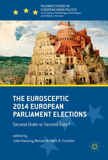Abbildung von Hassing Nielsen / Franklin   The Eurosceptic 2014 European Parliament Elections   1st ed. 2017   2016