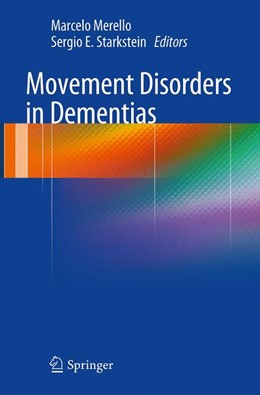 Abbildung von Merello / Starkstein | Movement Disorders in Dementias | Softcover reprint of the original 1st ed. 2014 | 2016