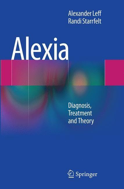 Abbildung von Leff / Starrfelt   Alexia   Softcover reprint of the original 1st ed. 2014   2016