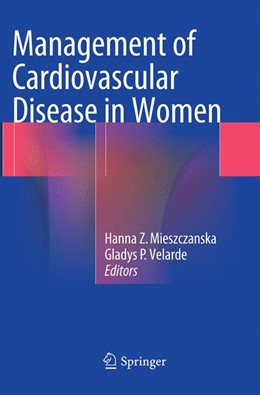 Abbildung von Mieszczanska / Velarde | Management of Cardiovascular Disease in Women | Softcover reprint of the original 1st ed. 2014 | 2016