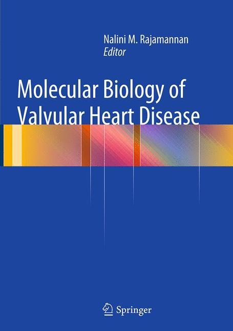 Abbildung von Rajamannan | Molecular Biology of Valvular Heart Disease | Softcover reprint of the original 1st ed. 2014 | 2016