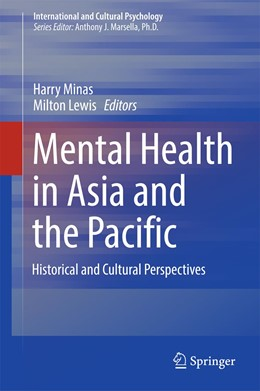 Abbildung von Lewis / Minas | Mental Health in Asia and the Pacific | 1st ed. 2017 | 2017 | Historical and Cultural Perspe...