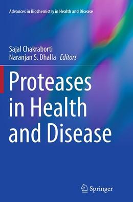 Abbildung von Chakraborti / Dhalla   Proteases in Health and Disease   1. Auflage   2016   7   beck-shop.de