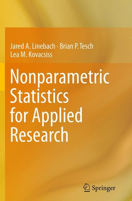 Abbildung von Linebach / Tesch / Kovacsiss   Nonparametric Statistics for Applied Research   Softcover reprint of the original 1st ed. 2014   2016