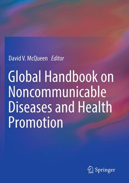 Abbildung von McQueen | Global Handbook on Noncommunicable Diseases and Health Promotion | 1st ed. 2013 | 2016