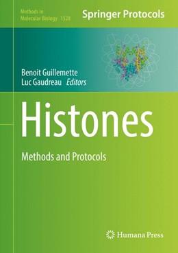 Abbildung von Guillemette / Gaudreau   Histones   1. Auflage   2016   1528   beck-shop.de