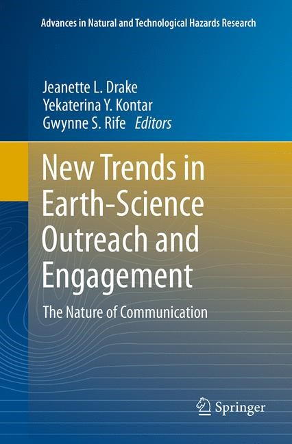 Abbildung von Drake / Kontar / Rife | New Trends in Earth-Science Outreach and Engagement | Softcover reprint of the original 1st ed. 2014 | 2016
