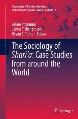 Abbildung von Possamai / Richardson / Turner | The Sociology of Shari'a: Case Studies from around the World | Softcover reprint of the original 1st ed. 2015 | 2016 | 1