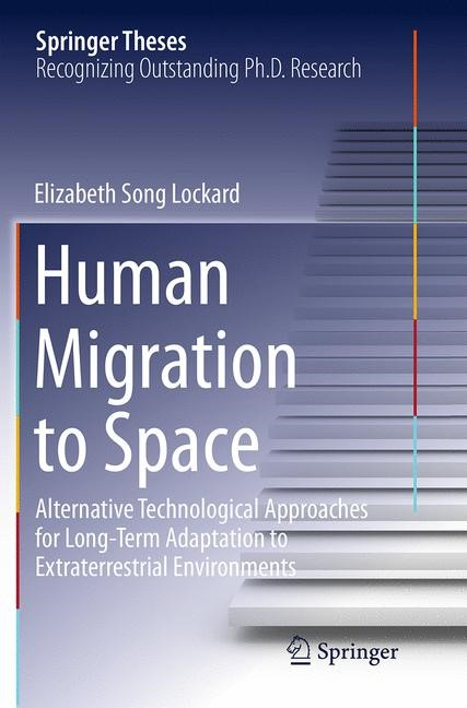 Human Migration to Space | Lockard | Softcover reprint of the original 1st ed. 2014, 2016 | Buch (Cover)