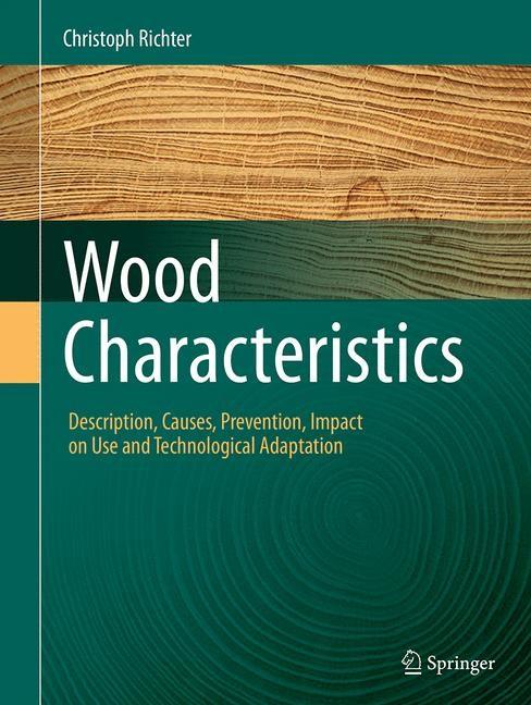Abbildung von Richter | Wood Characteristics | Softcover reprint of the original 1st ed. 2015 | 2016