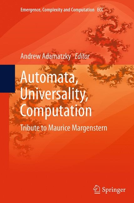 Automata, Universality, Computation | Adamatzky | Softcover reprint of the original 1st ed. 2015, 2016 | Buch (Cover)