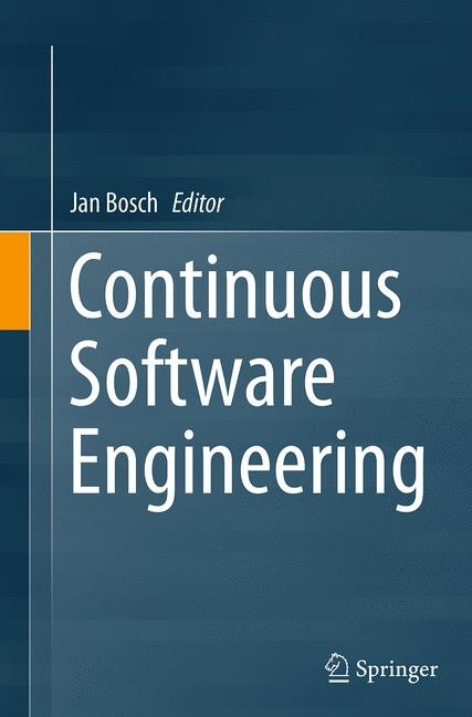 Continuous Software Engineering | Bosch | Softcover reprint of the original 1st ed. 2014, 2016 | Buch (Cover)