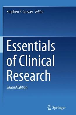 Abbildung von Glasser | Essentials of Clinical Research | Softcover reprint of the original 2nd ed. 2014 | 2016