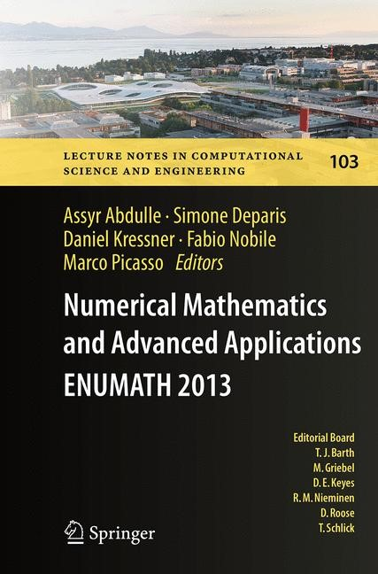 Numerical Mathematics and Advanced Applications - ENUMATH 2013 | Abdulle / Deparis / Kressner / Nobile / Picasso | Softcover reprint of the original 1st ed. 2015, 2016 | Buch (Cover)