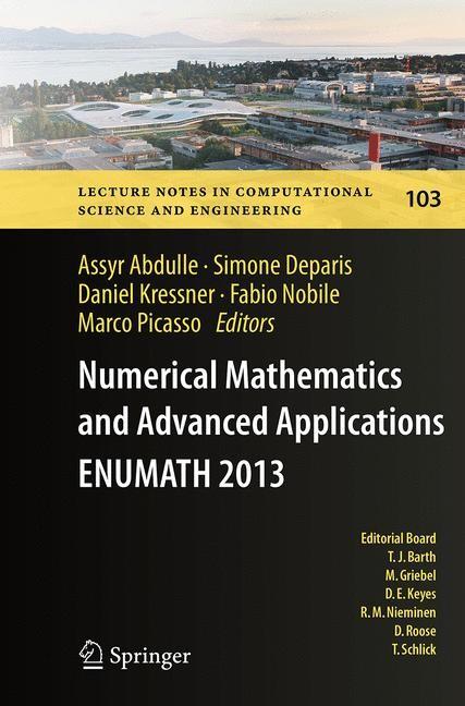 Abbildung von Abdulle / Deparis / Kressner / Nobile / Picasso | Numerical Mathematics and Advanced Applications - ENUMATH 2013 | Softcover reprint of the original 1st ed. 2015 | 2016