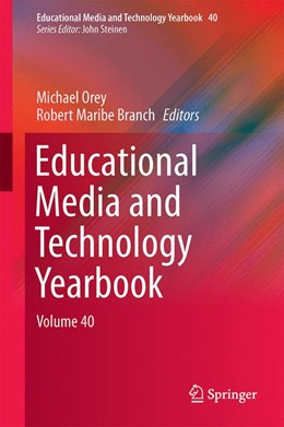 Abbildung von Orey / Branch | Educational Media and Technology Yearbook | 1st ed. 2017 | 2016 | Volume 40 | 40