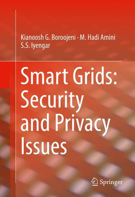 Smart Grids: Security and Privacy Issues | Boroojeni / Amini / Iyengar | 1st ed. 2017, 2016 | Buch (Cover)