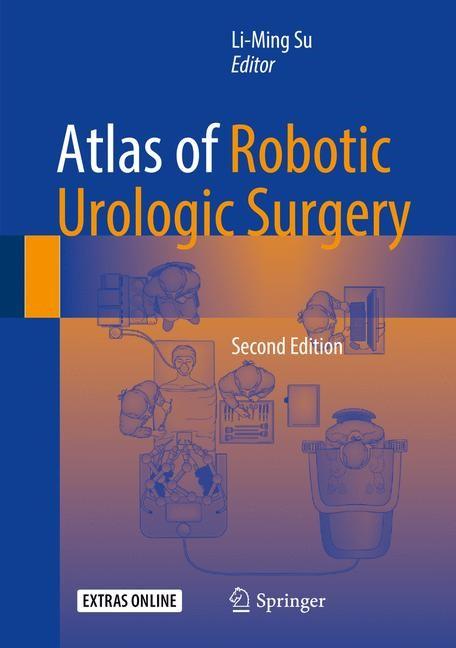 Abbildung von Su | Atlas of Robotic Urologic Surgery | 2nd ed. 2017 | 2017