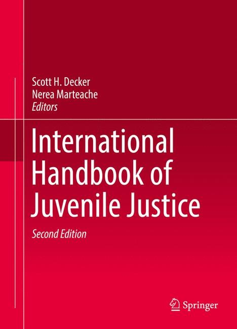 Abbildung von Decker / Marteache | International Handbook of Juvenile Justice | 2nd ed. 2017 | 2016