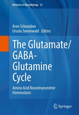 Abbildung von Schousboe / Sonnewald | The Glutamate/GABA-Glutamine Cycle | 1st ed. 2016 | 2016 | Amino Acid Neurotransmitter Ho... | 13