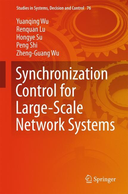 Abbildung von Wu / Lu / Su | Synchronization Control for Large-Scale Network Systems | 1st ed. 2017 | 2016