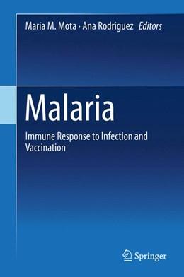 Abbildung von Mota / Rodriguez | Malaria | 1st ed. 2017 | 2017 | Immune Response to Infection a...