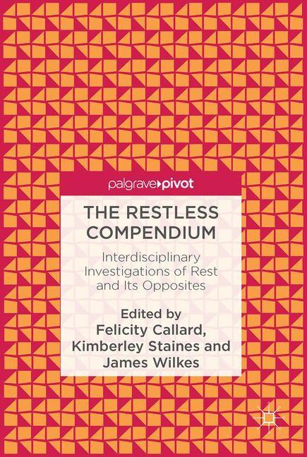 Abbildung von Callard / Staines / Wilkes   The Restless Compendium   1st ed. 2016   2016