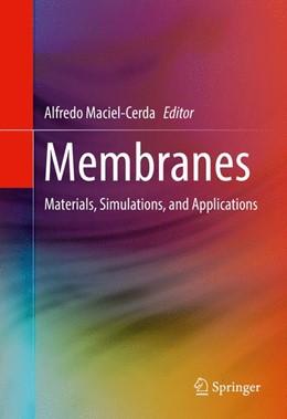 Abbildung von Maciel-Cerda   Membranes   1st ed. 2017   2016   Materials, Simulations, and Ap...