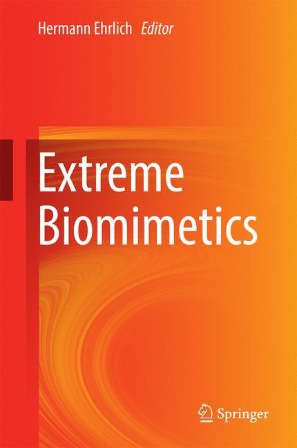 Abbildung von Ehrlich | Extreme Biomimetics | 1st ed. 2017 | 2016