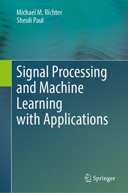 Abbildung von Paul | Signal Processing and Machine Learning with Applications | 1. Auflage | 2022 | beck-shop.de