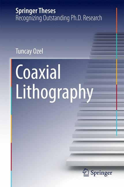 Abbildung von Ozel | Coaxial Lithography | 1st ed. 2017 | 2016