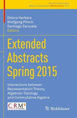 Abbildung von Herbera / Pitsch / Zarzuela   Extended Abstracts Spring 2015   1st ed. 2016   2016   Interactions between Represent...