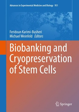 Abbildung von Karimi-Busheri / Weinfeld | Biobanking and Cryopreservation of Stem Cells | 1st ed. 2016 | 2016 | Volume II - Applications | 951