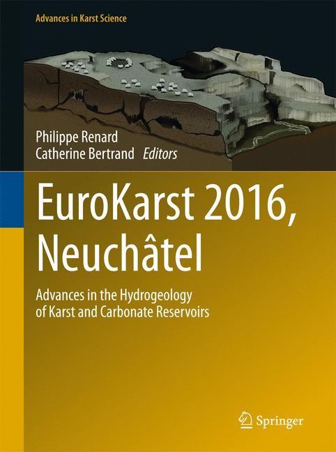 Abbildung von Renard / Bertrand | EuroKarst 2016, Neuchâtel | 1st ed. 2017 | 2017