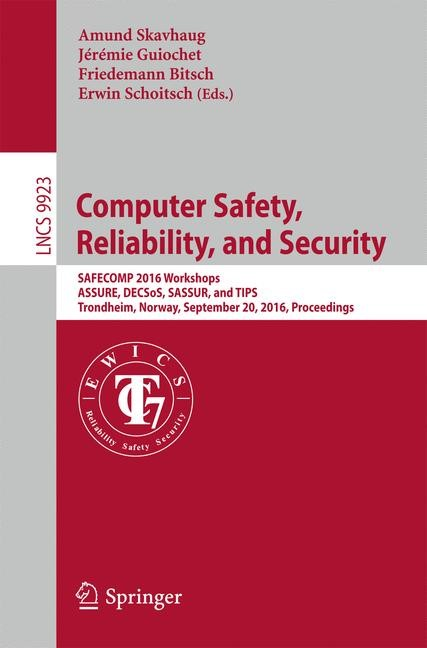 Abbildung von Skavhaug / Guiochet / Bitsch / Schoitsch | Computer Safety, Reliability, and Security | 1st ed. 2016 | 2016
