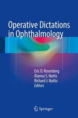 Abbildung von Rosenberg / Nattis | Operative Dictations in Ophthalmology | 1. Auflage | 2017 | beck-shop.de