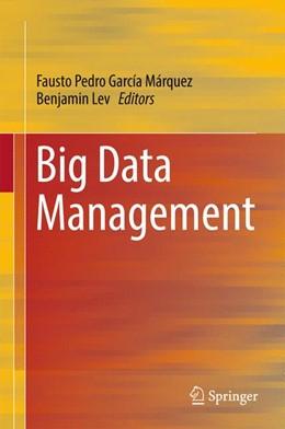Abbildung von García Márquez / Lev | Big Data Management | 1. Auflage | 2016 | beck-shop.de