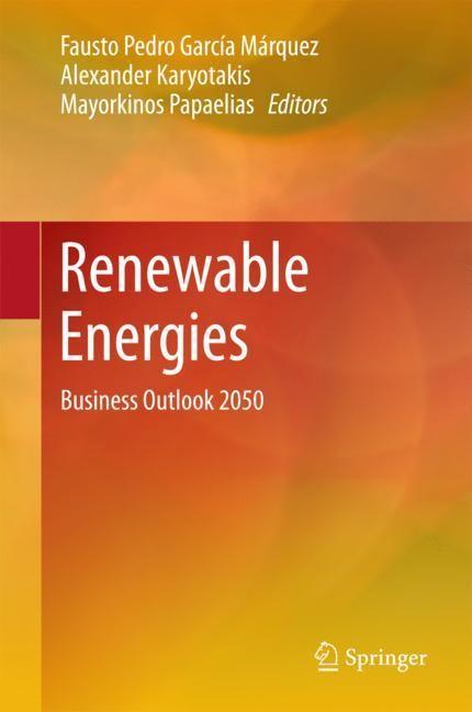 Abbildung von García Márquez / Karyotakis / Papaelias   Renewable Energies   1st ed. 2018   2018
