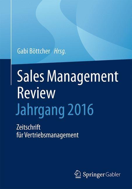 Abbildung von Böttcher | Sales Management Review – Jahrgang 2015 | 2016