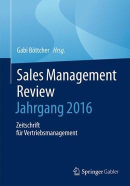 Abbildung von Böttcher | Sales Management Review – Jahrgang 2015 | 2016 | Zeitschrift für Vertriebsmanag...