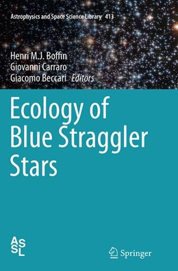 Abbildung von Boffin / Carraro / Beccari | Ecology of Blue Straggler Stars | Softcover reprint of the original 1st ed. 2015 | 2016 | 413