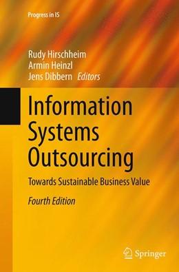 Abbildung von Hirschheim / Heinzl / Dibbern | Information Systems Outsourcing | Softcover reprint of the original 4th ed. 2014 | 2016