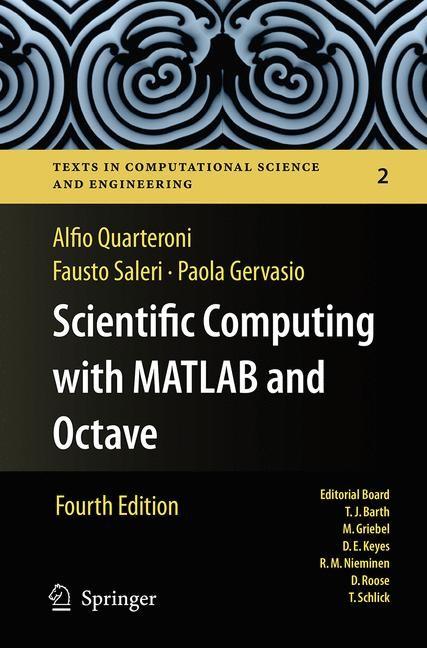 Abbildung von Quarteroni / Saleri / Gervasio | Scientific Computing with MATLAB and Octave | Softcover reprint of the original 4th ed. 2014 | 2016